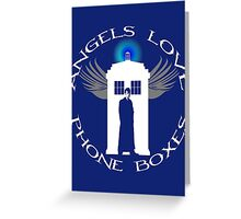 ANGELS LOVE PHONE BOXES  Greeting Card