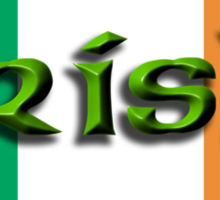 IRISH & PROUD OF IT, IRELAND & FLAG, EIRE Sticker