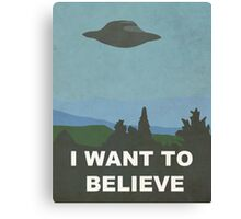 I WANT TO BELIEVE - X-FILES Canvas Print
