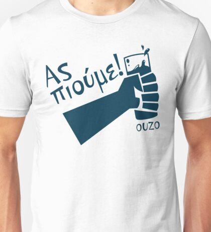 Let's Drink Ouzo! - (Greek language T-shirt) Unisex T-Shirt