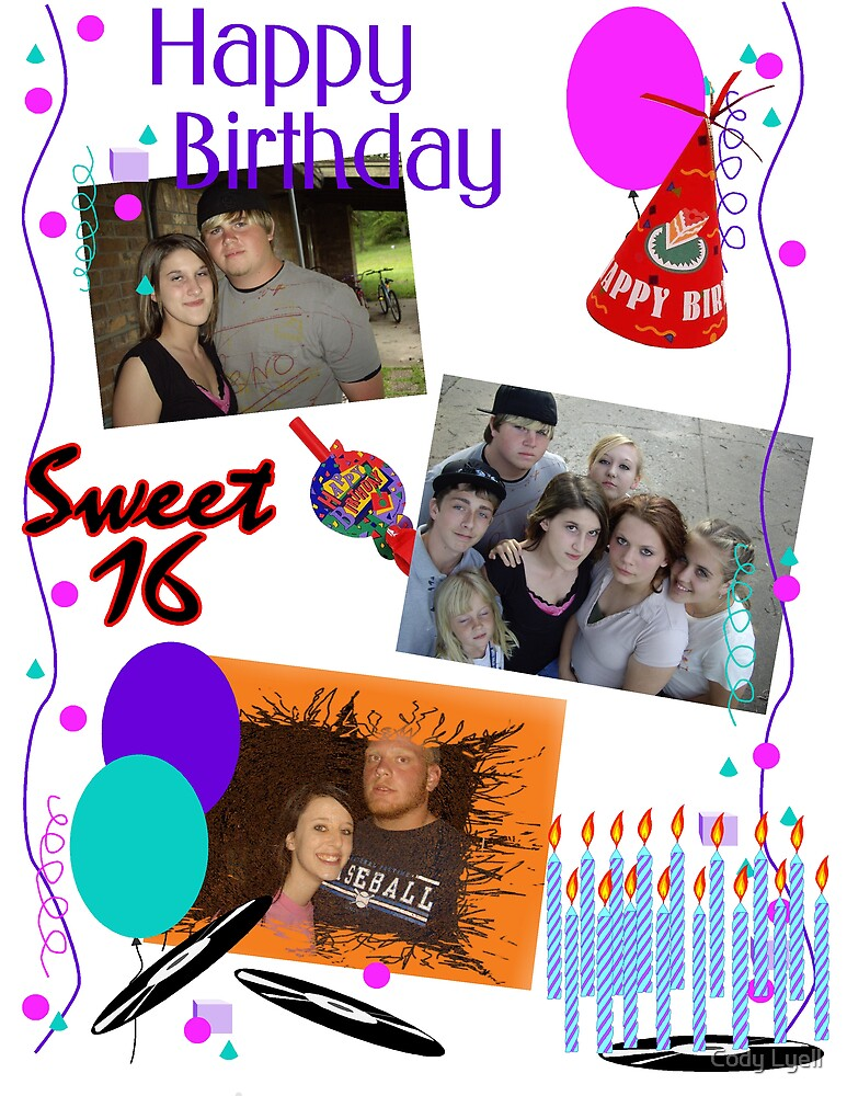 Sweet 16 by Cody Lyell