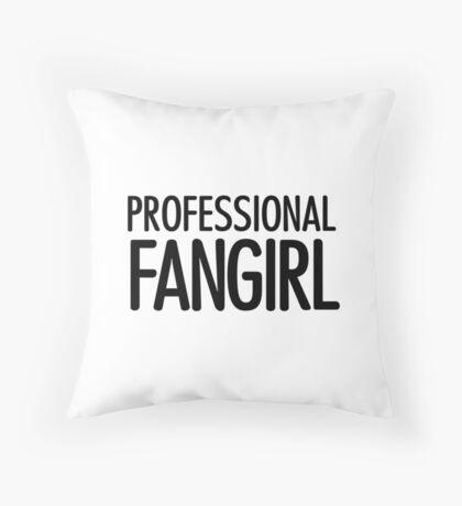 Professional Fangirl 2 Throw Pillow