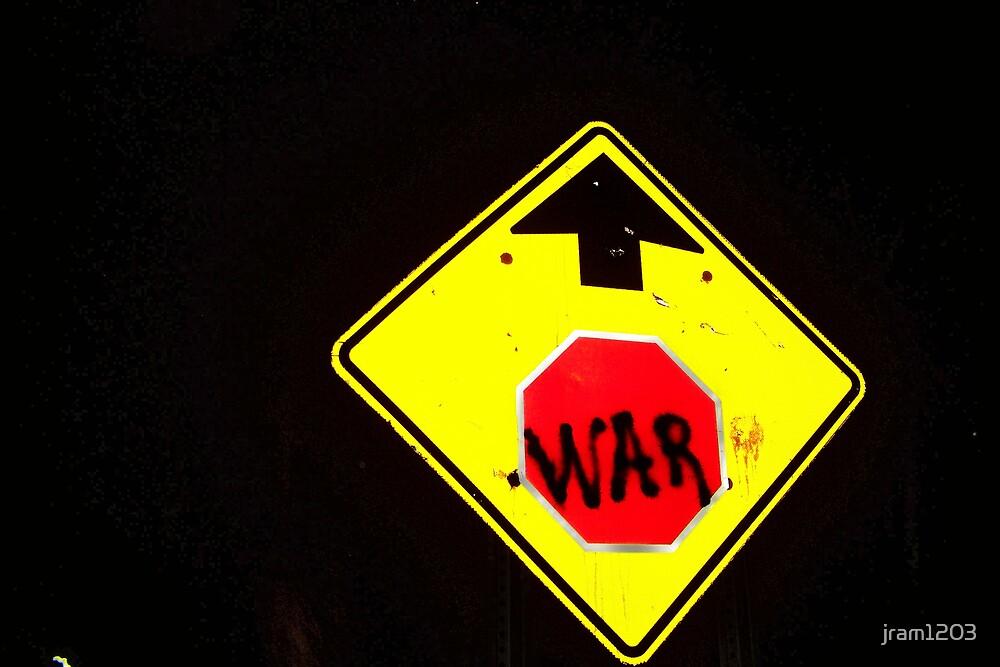 stop war by jram1203