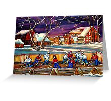 LATE NIGHT POND HOCKEY GAME BEAUTIFUL PAINTINGS OF CANADIAN WINTER SCENES BY CANADIAN ARTIST CAROLE SPANDAU Greeting Card