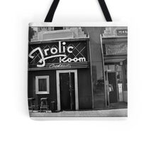 A Bar for Frolickers Tote Bag
