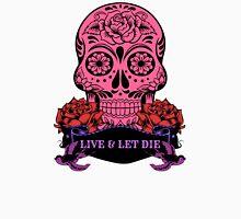 Live & Let Die Skull Unisex T-Shirt