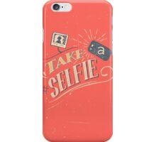 Take a Selfie iPhone Case/Skin