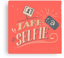 Take a Selfie Canvas Print