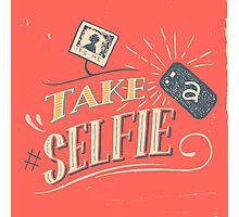 Take a Selfie Photographic Print