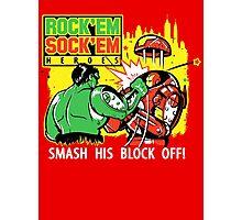 ROCK EM' SOCK EM' HEROES Photographic Print