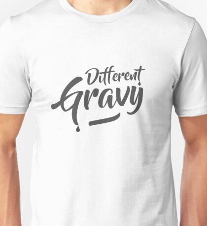 Different Gravy Unisex T-Shirt