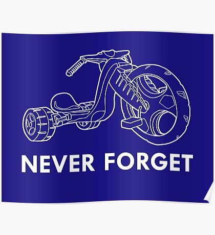 Never Forget (White Font) Poster