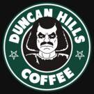 Duncan Hills Coffee (Murderface) by LocoRoboCo