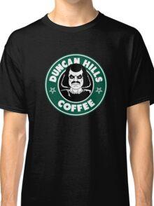 Duncan Hills Coffee (Murderface) Classic T-Shirt