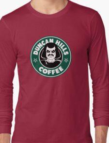 Duncan Hills Coffee (Murderface) Long Sleeve T-Shirt