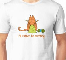 I'd rather be knitting..... Unisex T-Shirt