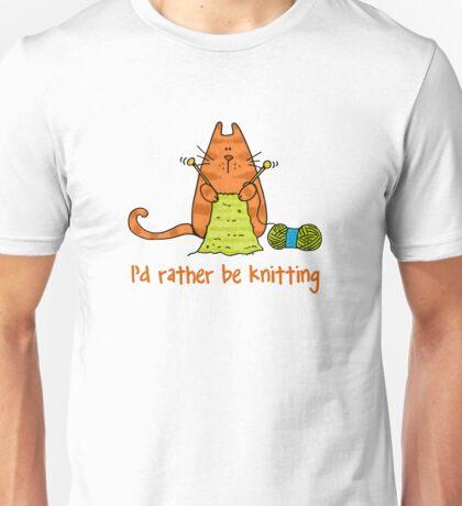 I'd rather be knitting..... Unisex T-Shirt