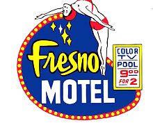 MOTEL FRESNO by RETROADS