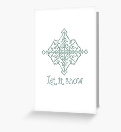 Let it snow 1 Greeting Card