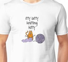 Itty bitty knitting kitty Unisex T-Shirt