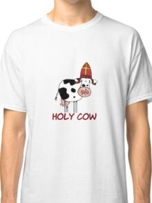 Holy cow Classic T-Shirt