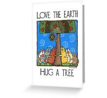 Tree-huggers Greeting Card