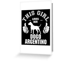 This Girl Loves Hes Dogo Argentino Greeting Card