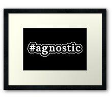 Agnostic - Hashtag - Black & White Framed Print
