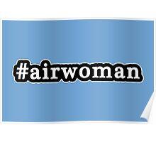 Airwoman - Hashtag - Black & White Poster