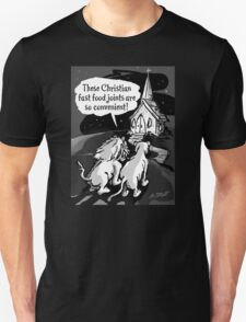 Christians: Fast food for lions!  Unisex T-Shirt