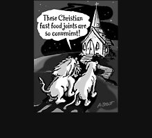 Christians: Fast food for lions!  T-Shirt