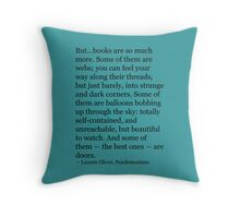 Books are so much more Throw Pillow