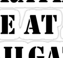 Right Now, I'd Rather Be At A Tailgate Party - Black Text Sticker