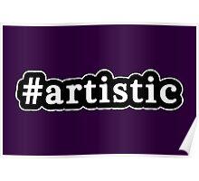 Artistic - Hashtag - Black & White Poster