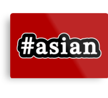 Asian - Hashtag - Black & White Metal Print