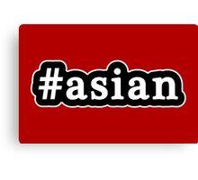 Asian - Hashtag - Black & White Canvas Print