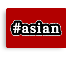 Asian - Hashtag - Black & White Canvas Print