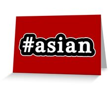 Asian - Hashtag - Black & White Greeting Card