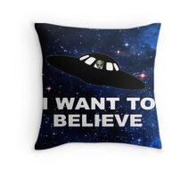 I Want to Believe 2014 V1 ( Pillows & Totes ) Throw Pillow