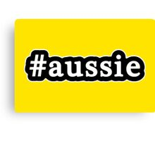 Aussie - Hashtag - Black & White Canvas Print