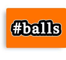 Balls - Hashtag - Black & White Canvas Print