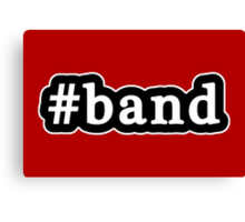 Band - Hashtag - Black & White Canvas Print