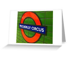 Piccadilly Circus, London Tube Sign Greeting Card