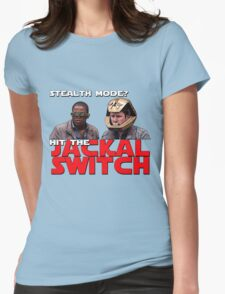 Hit the jackal switch! Womens Fitted T-Shirt
