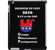 Register to Vote for 2016 -- Anti-GOP iPad Case/Skin
