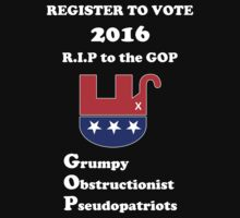 Register to Vote for 2016 -- Anti-GOP by Samuel Sheats