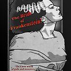 The Bride of Frankenstein by Nerdsrcool2