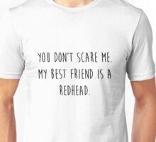 My Best Friend's a Redhead Unisex T-Shirt