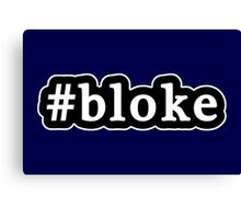 Bloke - Hashtag - Black & White Canvas Print