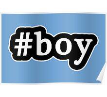 Boy - Hashtag - Black & White Poster